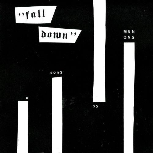 Fall Down de Mnnqns