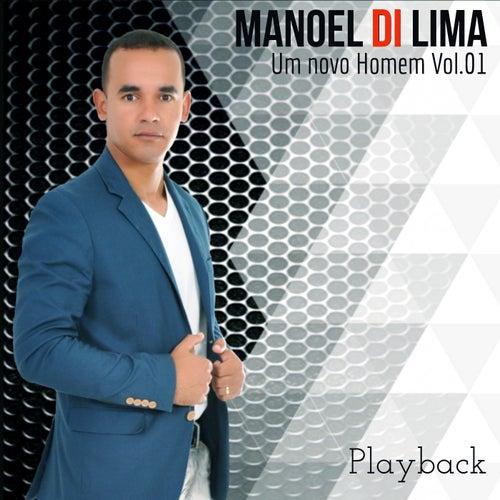 Um Novo Homem, Vol 01 (Playback) by Manoel Di Lima