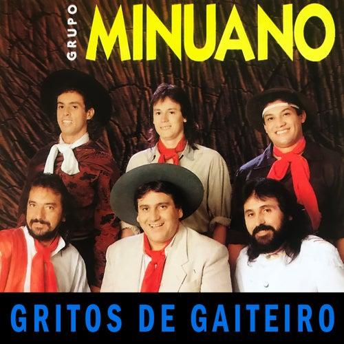 Gritos de Gaiteiro de Grupo Minuano