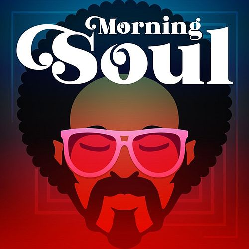 Morning Soul von Various Artists