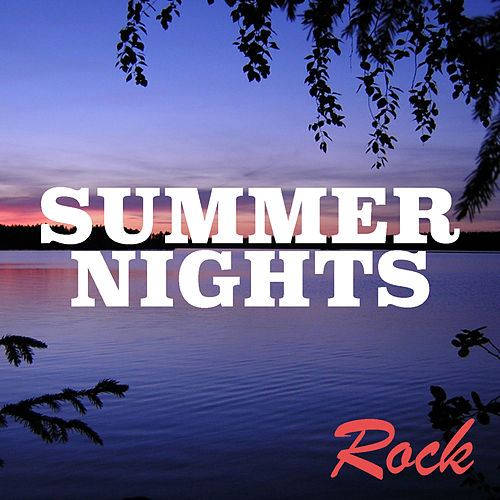 Summer Nights: Rock by Various Artists