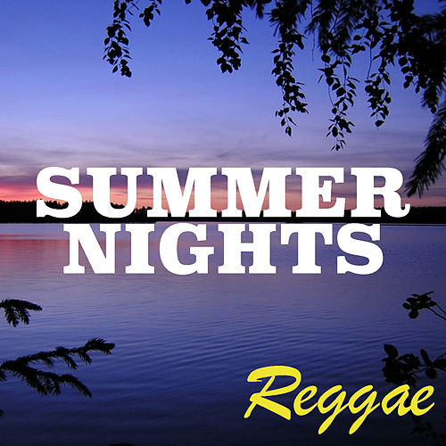 Summer Nights: Reggae by Various Artists