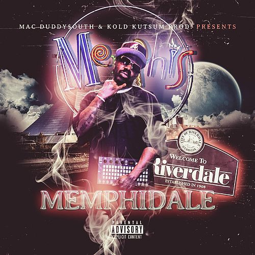 MemphiDale by Mac Duddy$outh