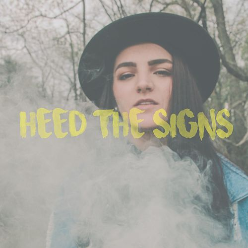 Heed the Signs by Emily Mitchell
