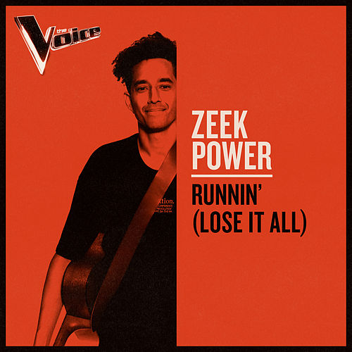 Runnin' (Lose It All) (The Voice Australia 2019 Performance / Live) by Zeek Power