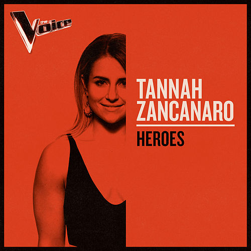Heroes (The Voice Australia 2019 Performance / Live) van Tannah Zancanaro