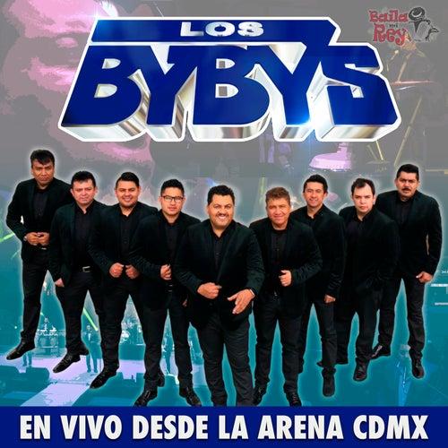 En Vivo Desde la Arena CDMX de Los Bybys