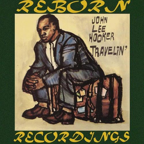 Travelin' (HD Remastered) de John Lee Hooker