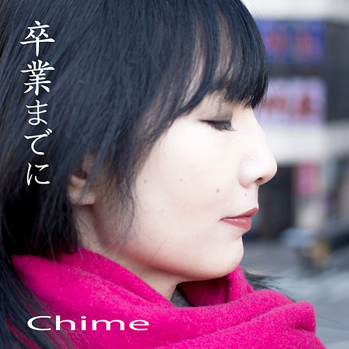 Until Your Graduation by Chime