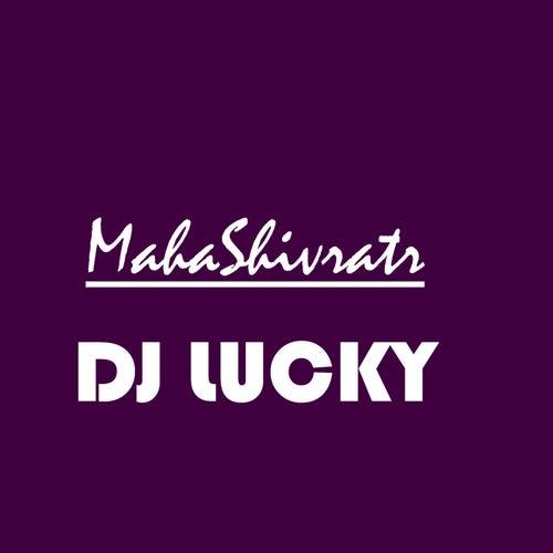 MahaShivratr de DJ Lucky
