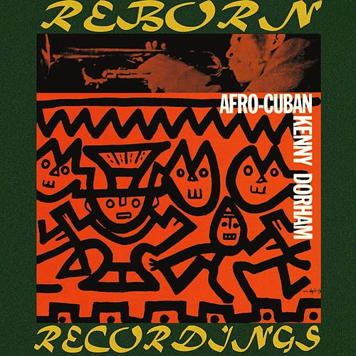 Afro-Cuban (HD Remastered) by Kenny Dorham