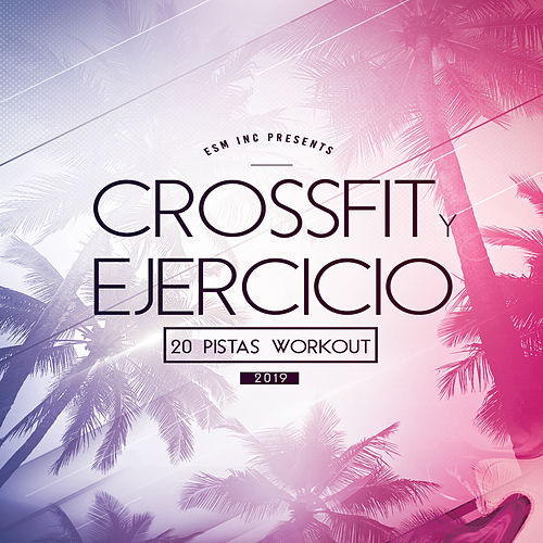 Crossfit Y Ejercicio 2019 von Various