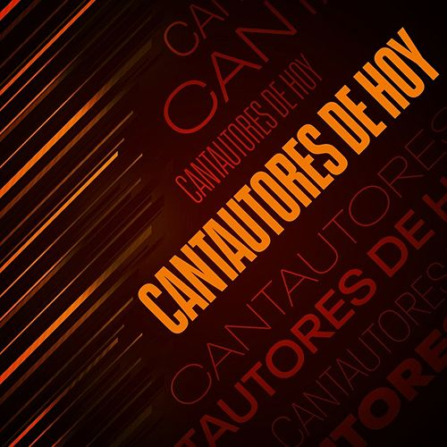 Cantautores de hoy de Various Artists