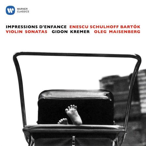 Enescu: Impressions d'enfance - Schulhoff & Bartók: Violin Sonatas by Gidon Kremer
