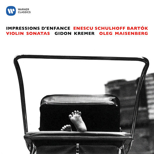 Enescu: Impressions d'enfance - Schulhoff & Bartók: Violin Sonatas von Gidon Kremer