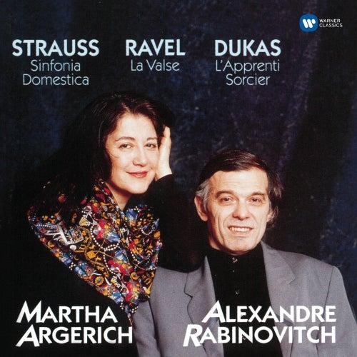 Dukas: L'apprenti sorcier - Strauss: Sinfonia domestica - Ravel: La valse by Martha Argerich