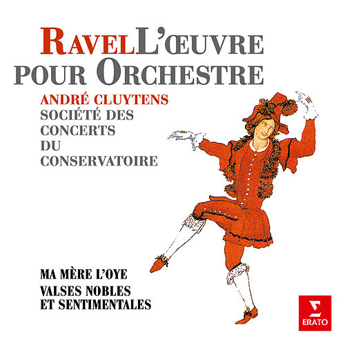 Ravel: Ma mère l'Oye & Valses nobles et sentimentales de André Cluytens