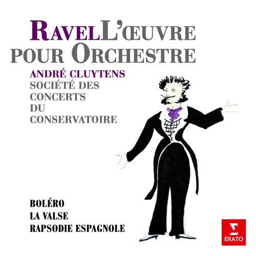 Ravel: Boléro, La valse & Rapsodie espagnole de André Cluytens