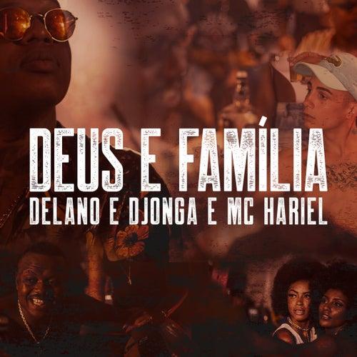 Deus e família by Delano