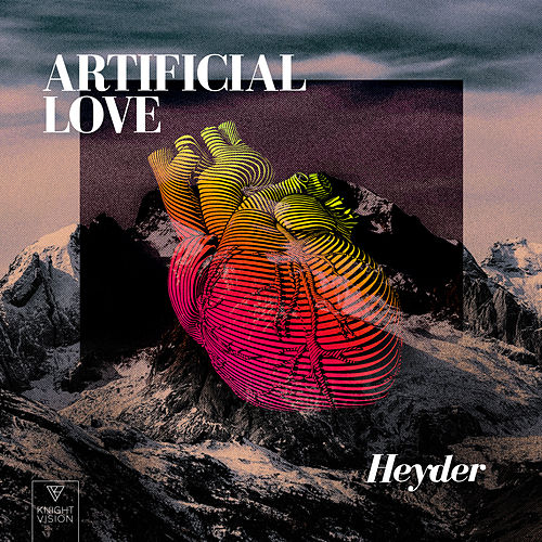 Artificial Love de Heyder