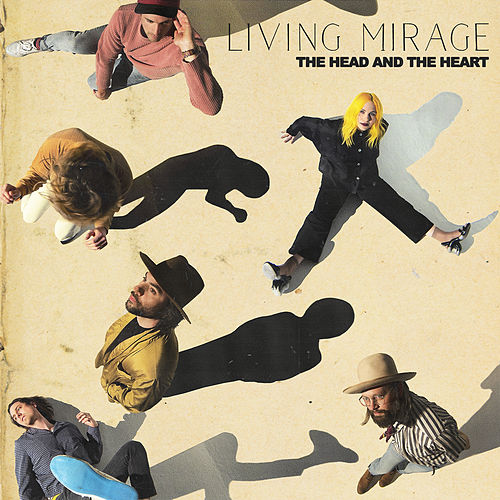 Living Mirage di The Head and the Heart