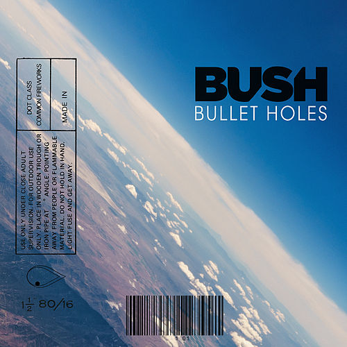 Bullet Holes (From 'John Wick: Chapter 3 - Parabellum') von Bush