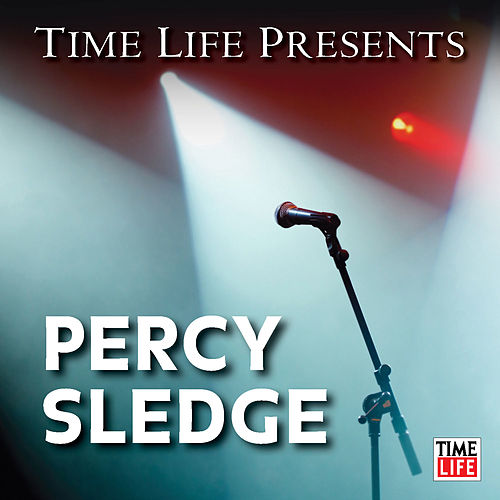 Time Life Presents: Percy Sledge by Percy Sledge