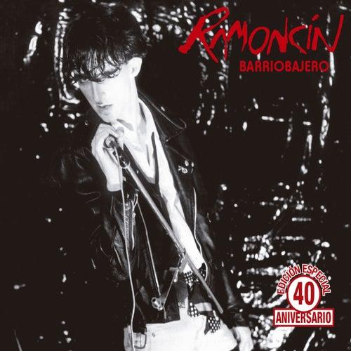 Barriobajero (Remaster 40 Aniversario) by Ramoncín