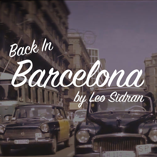 Back In Barcelona by Leo Sidran