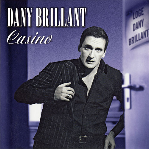Casino ((Live 2005)) de Dany Brillant
