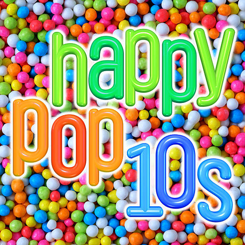 Happy Pop 10s fra Various Artists