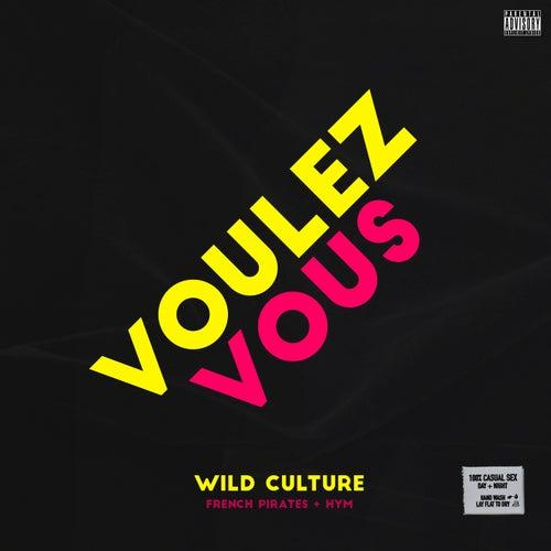 Voulez Vous de Wild Culture
