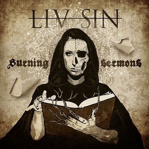 Burning Sermons by Liv Sin