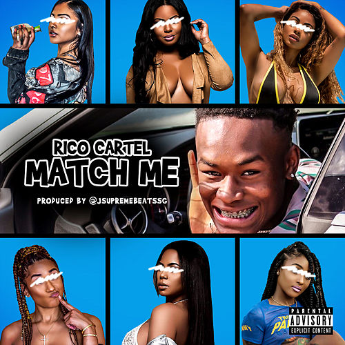 Match Me by Rico Cartel