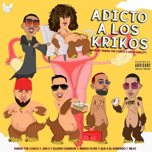 Adicto a Los Krikos (feat. Duran The Coach, Ñengo Flow & Ñejo) de Jon Z