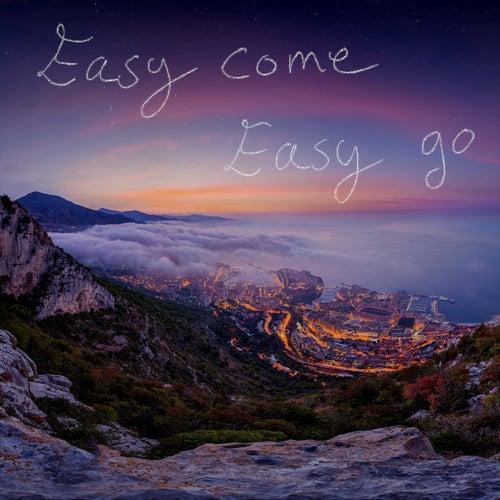 Easy Come Easy Go by Viva La Panda