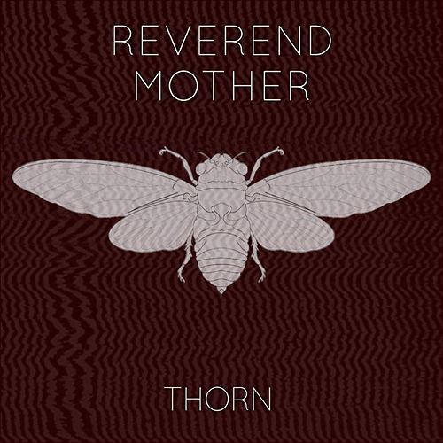 Thorn by Reverend Mother