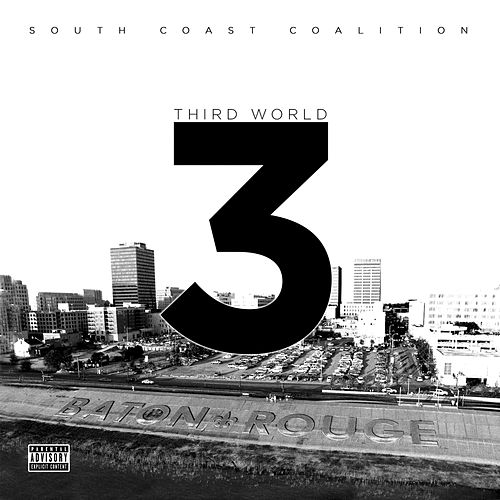 Third World 3 by South Coast Coalition