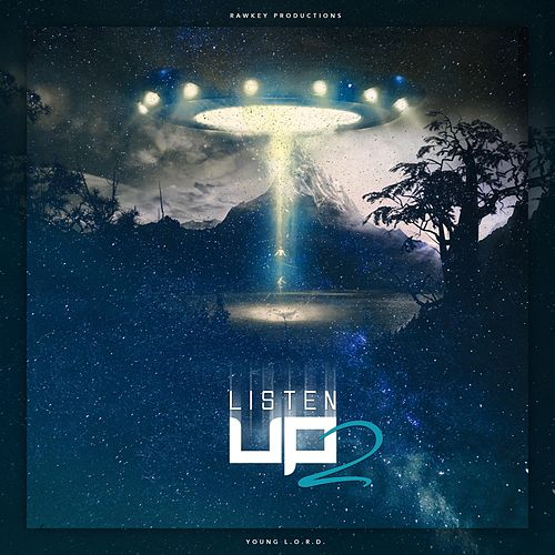 Listen Up 2 by Young L.O.R.D.