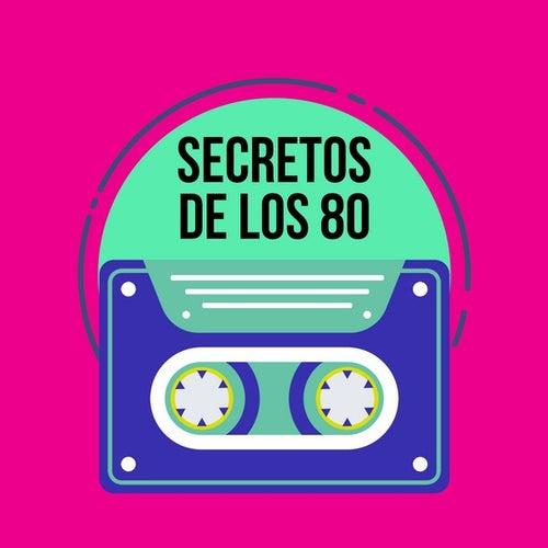 Secretos de los 80 de Various Artists