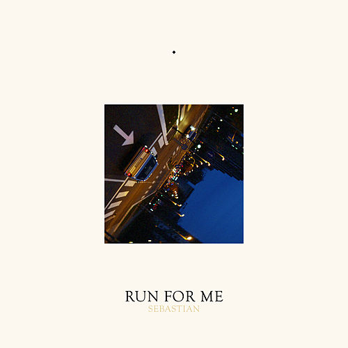 Run for Me de SebastiAn