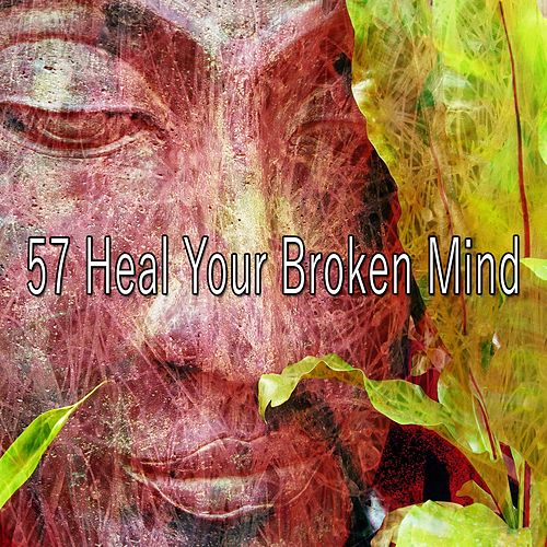 57 Heal Your Broken Mind by Asian Traditional Music
