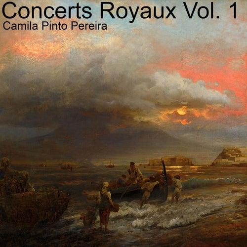 Concerts Royaux Vol. 1 by Camila Pinto Pereira