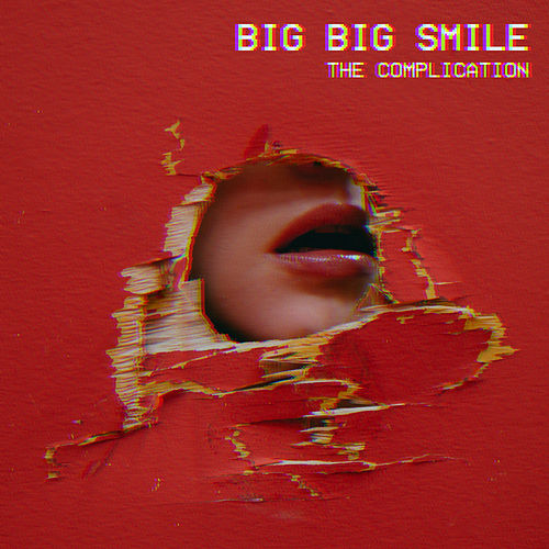Big Big Smile by The Complication