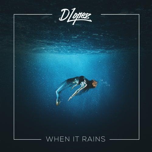 When It Rains de DLopez