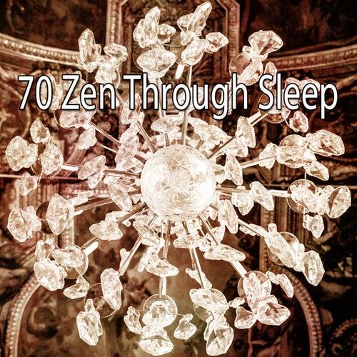 70 Zen Through Sleep von Best Relaxing SPA Music
