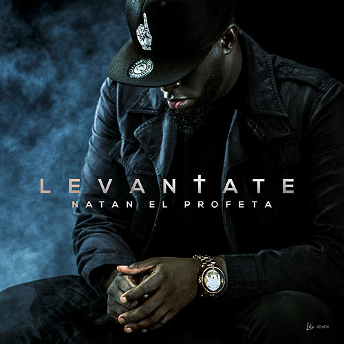 Levántate by Natan El Profeta