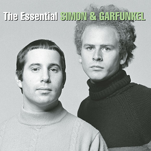 The Essential Simon & Garfunkel von Simon & Garfunkel