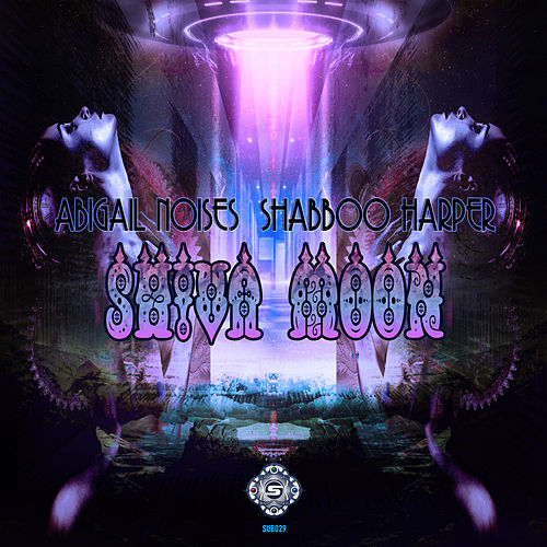 Shiva Moon - Single by Abigail Noises
