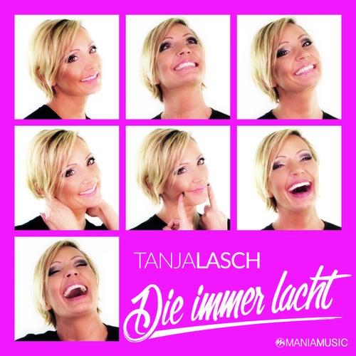 Die immer lacht von Tanja Lasch